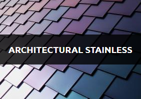 Architectural Stainless